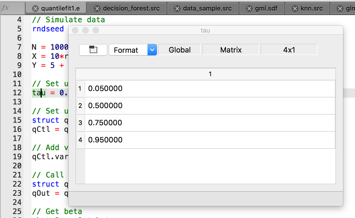 View matrices with the GAUSS Ctrl+E keyboard shortcut.